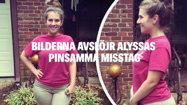 Bilderna som avslöjar Alyssas pinsamma misstag
