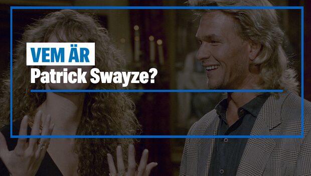Vem är Patrick Swayze?