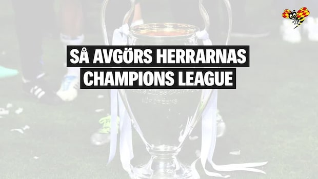 Så avgörs Champions League