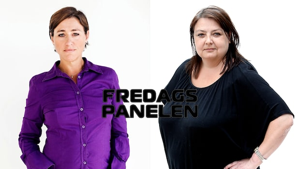 Fredagspanelen om veckans viktigaste händelserFredagspanelen med Hanne Kjöller och Malin Siwe