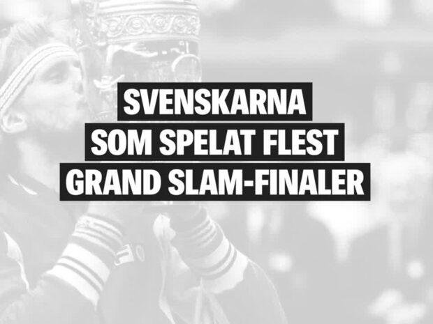 Här är svenskarna som gjort flest Grand Slam-finaler