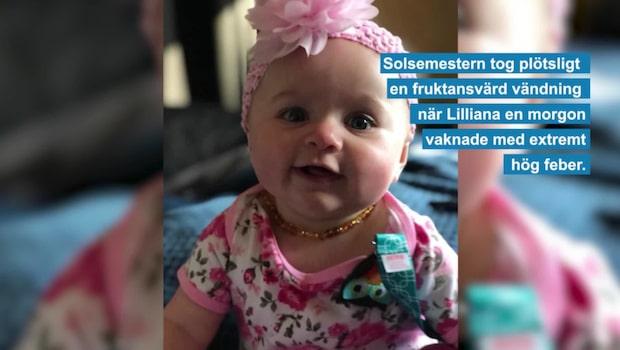 Lilliana drabbades av dödlig infektion