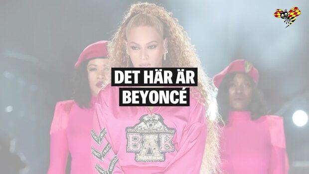 Det här är Beyoncé