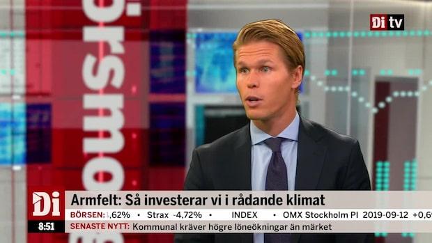 Carl Armfelt: Så investerar vi i rådande klimat