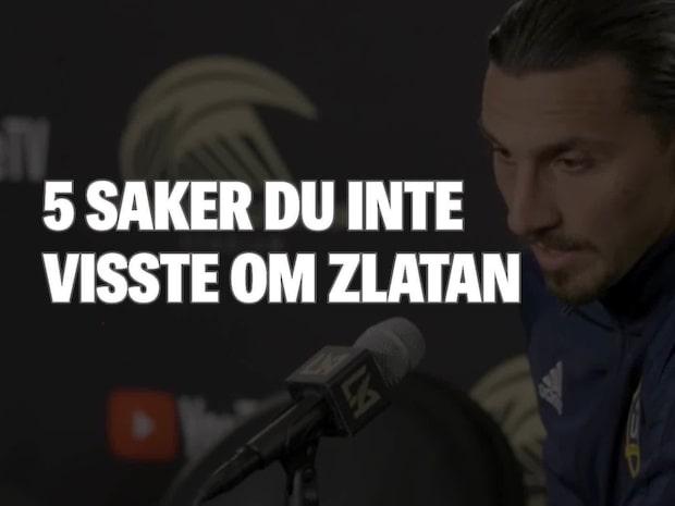 Fem saker du inte visste om Zlatan Ibrahimovic