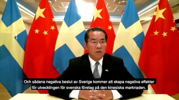 """Kinas Sverigeambassadör: """"Kommer skapa negativa effekter för svenska bolag i Kina"""""""