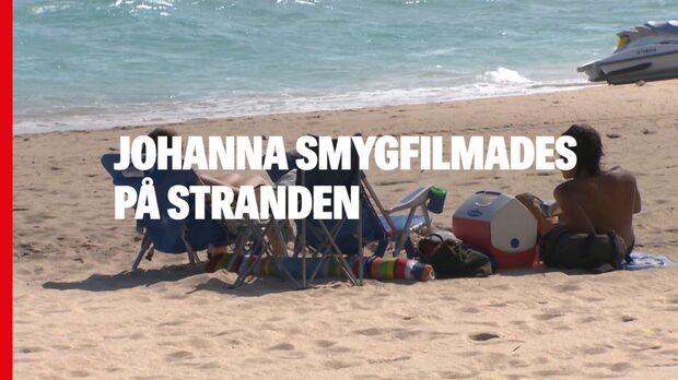 Johanna, 25, smygfilmades på stranden
