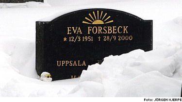 Här vilar Eva Forsbeck. Hon blev 49 år.