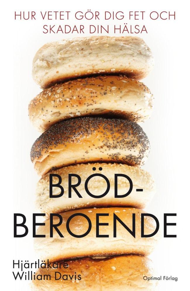 """""""Brödberoende"""" (Optimal förlag, med originaltiteln """"Wheat Belly"""")"""