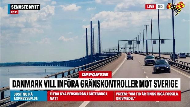 Uppgifter: Danmark inför gränskontroll från Sverige