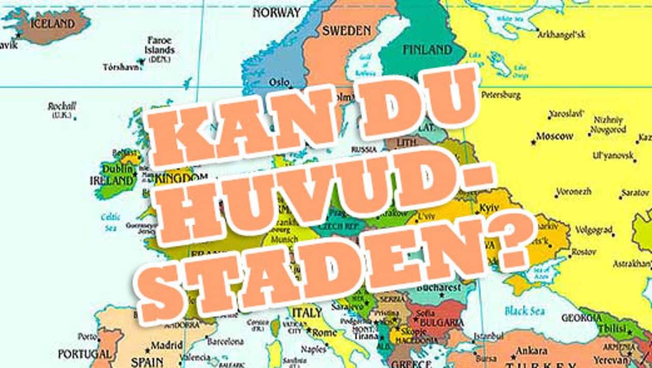 Karta Europa Pa Svenska.Test I Geografi Kan Du Europas Huvudstader