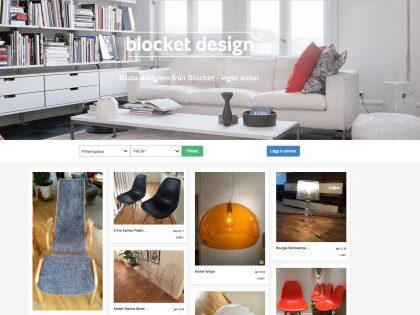Blocket design är en så kallad pop up-sajt som ska underlätta letandet efter begagnatannonserna med möbler, lampor och inredningsdetaljer från de största, mest populära och prisbelönta formgivarna och varumärkena.