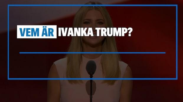Vem är Ivanka Trump?