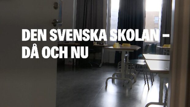 Den svenska skolan då och nu