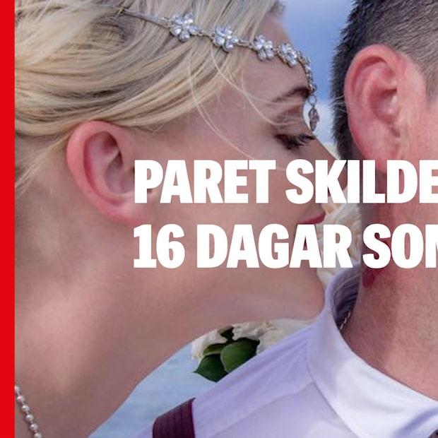 Paret skiljer sig – 16 dagar efter påkostade bröllopet