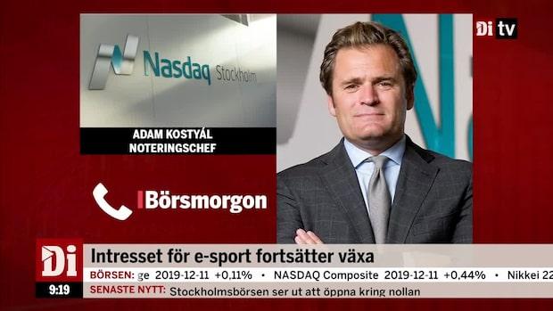 """Nasdaqs noteringschef om e-sportsektorn: """"Aptiten verkar vara stor"""""""
