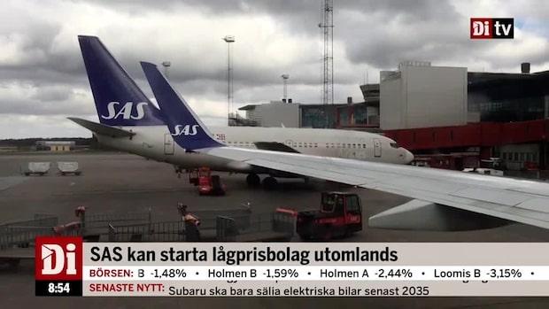 SAS kan starta lågprisbolag utomlands