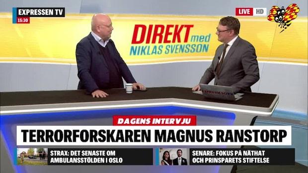 Magnus Ranstorp om uppväxten som skapade intresset för säkerhet