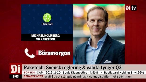 Raketech: Svensk reglering och valuta tynger Q3