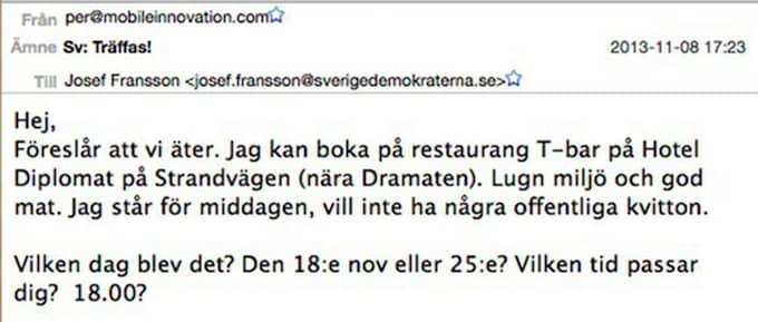 """MEJLEN AVSLÖJAR KONTAKTEN: Stockholmsinitiativets Per Welander bokar bord och skriver att han """"står för middagen"""" men """"vill inte ha några offentliga kvitton""""."""
