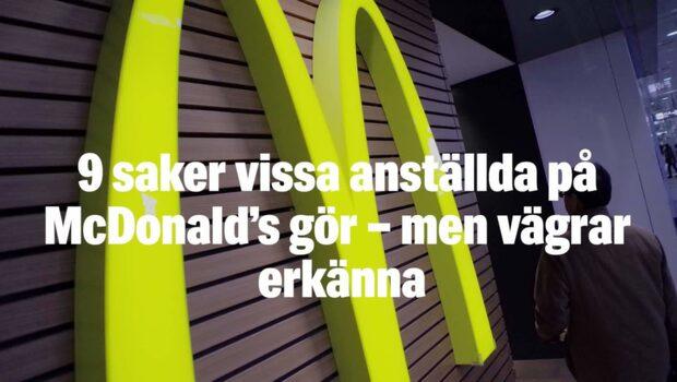 9 saker vissa anställda på McDonald's gör – men vägrar erkänna