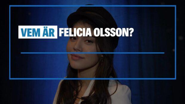 Vem är Felicia Olsson?